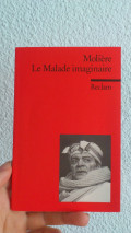 "The Imaginary Invalid Summary (Moliere) - Summary of Molière's play ""the Imaginary Invalid"""