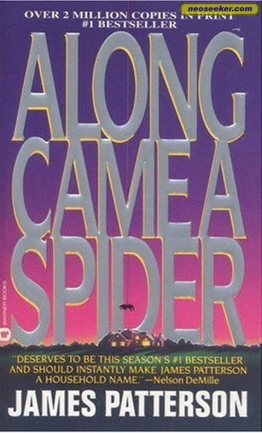 """""""Along Came a Spider,"""" the first of James Patterson's widely acclaimed Alex Cross novels."""