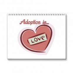 Adoption a Loving Choice