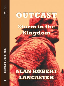 Here is the cover of 'OUTCAST - Storm in the Kingdom'. Eye-catching, if nothing else!  Historical background, notes and map are there again, as is the 'backward glance' at the beginning of the book. Enjoy!