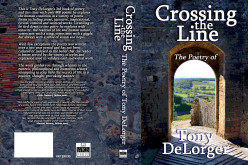 Review: Crossing the Line...the poetry of Tony DeLorger