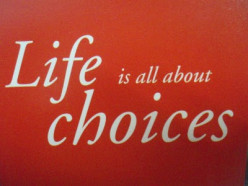 The Choices We Make Are Our Destiny
