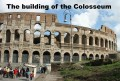 Why did they build the Colosseum?