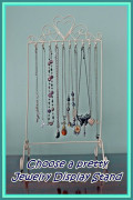 Choosing a Jewelry Display, Necklace Tree, Earring Holder or Bracelet Stand