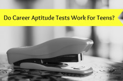 Do Career Aptitude Tests Work For Teens?