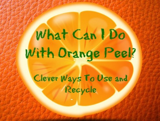 Clever Uses For Orange Peels