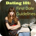 Dating 101: First Date Guidelines