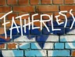 Fatherlessness the Breakdown of the Family