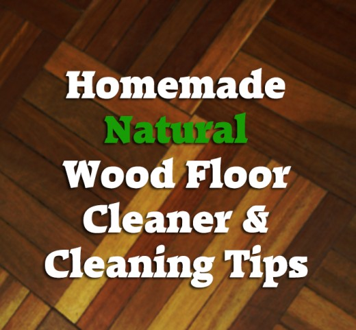 Learn To Clean Wood Floors Naturally And Safely Prevent Waxy Buildup