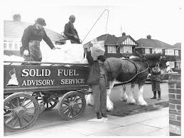 When I was a boy the coal men came and delivered two hundred weight of coal regulalry to be burnt in our fireplace.  It was essential for warmth and every house had a least one fireplace.