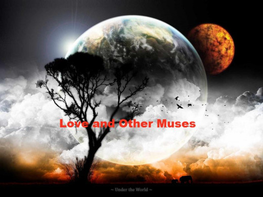 Love and Other Muses