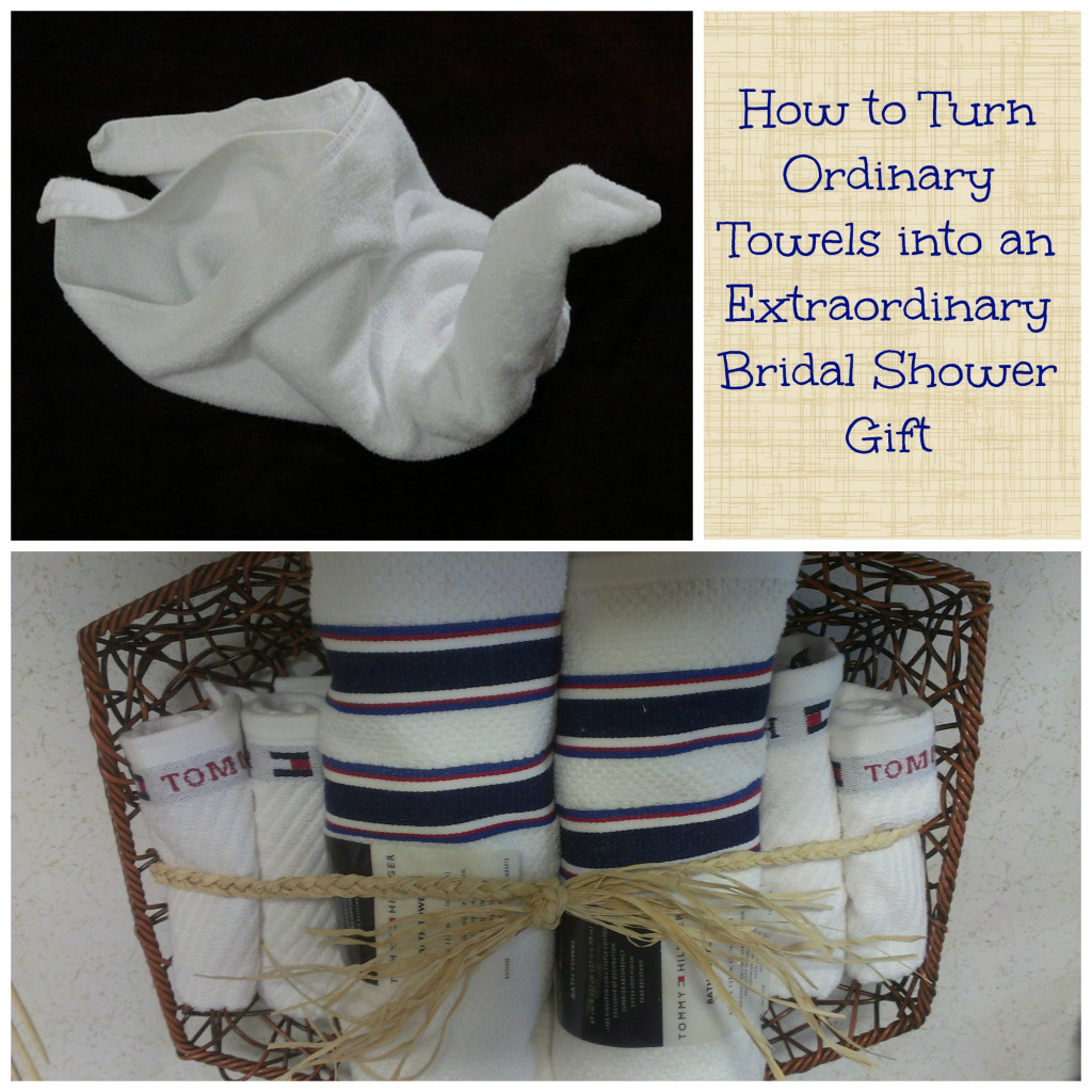 Wedding Shower Gift Etiquette Not Attending : How to Turn Ordinary Towels into an Extraordinary Bridal Shower Gift