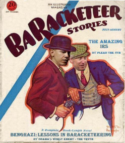 Forget Al Capone! Enter the age of political racketeers: THE BARACKETEERS!