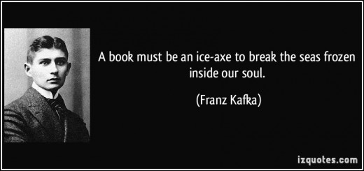 Maybe Franz Kafka understood the perils of letting technology overwhelm one's soul.