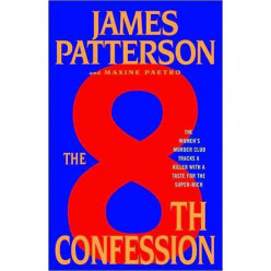 "A Review of James Patterson's ""The 8th Confession'"