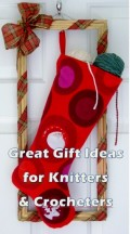 Great Gift Ideas for Knitters and Crocheters