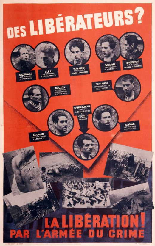 This poster was put up all over France by the Germans. It shows ten executed French resistance fighters and says, 'Freedom fighters? Liberation by an army of criminals!'