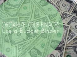 Organizing Finances: Create A Budget Binder