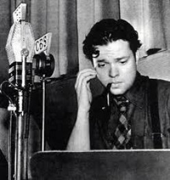 Welles with his 'Mercury Theater on the Air', responsible for panicking New Jersey, with his 1938 'War of the Worlds' broadcast.