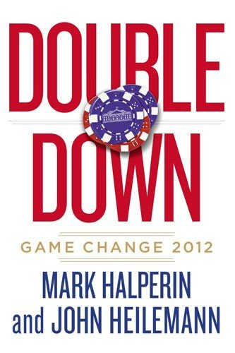 Double Down: Game Change 2012 book cover