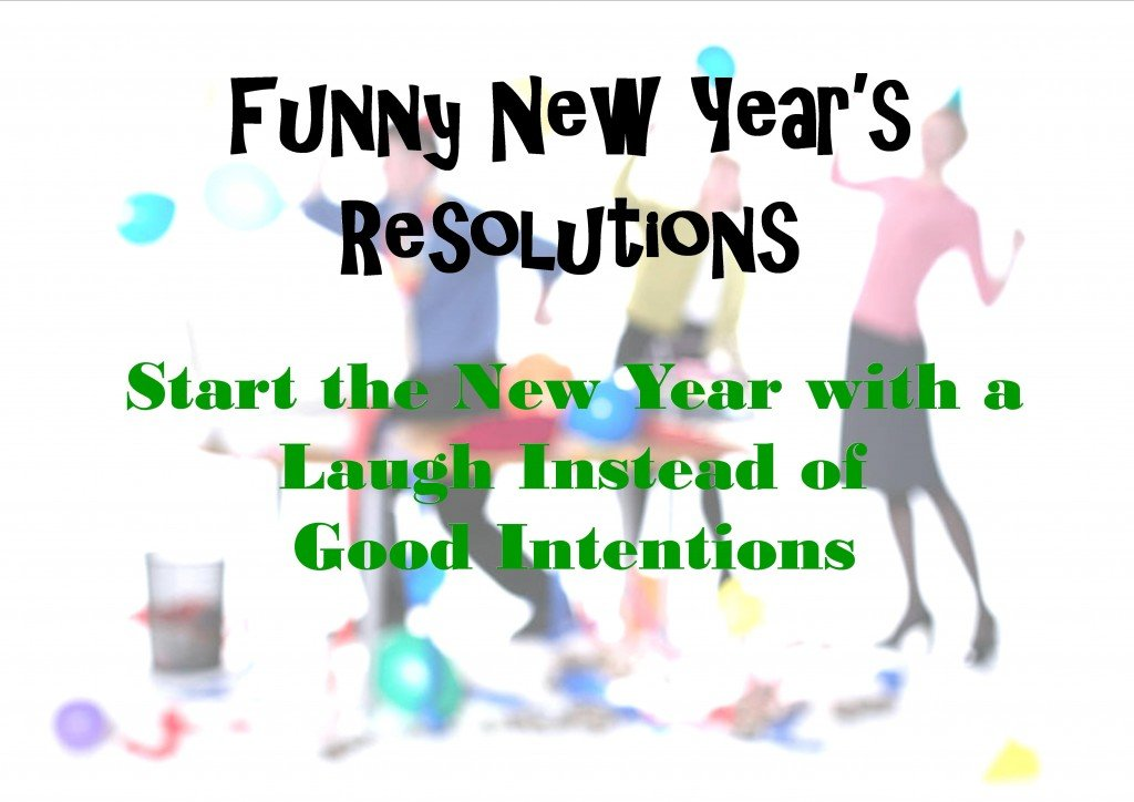Funny New Year's Resolutions | Holidappy