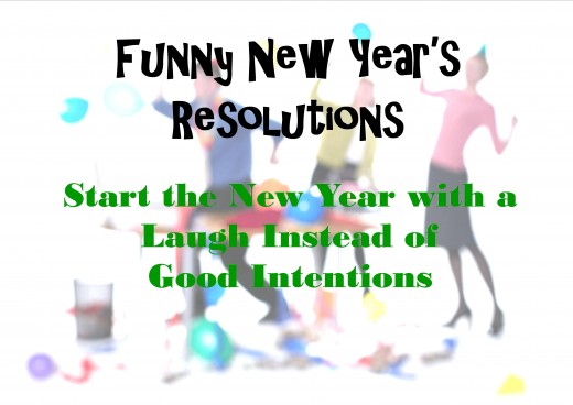 Funny New Year\'s Resolutions | Holidappy