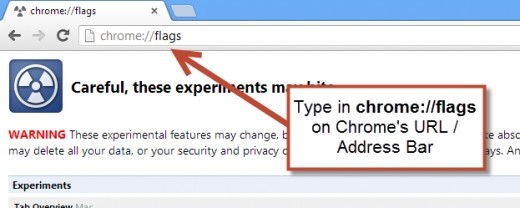 "Type in Google Chrome address bar ""chrome://flags"" (without the quotes)"