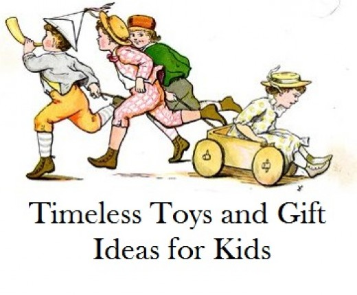 Here are some timeless gifts that kids of all generations can appreciate.