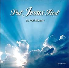 Put Jesus First