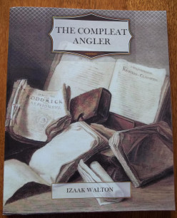 The Complete Angler by Izaak Walton