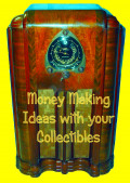 Money Making Ideas with your Antiques and Collectibles