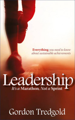 Leadership - It's a Marathon, Not a Sprint by Gordon Tredgold : New Goal Management Guide Released Nov 2013
