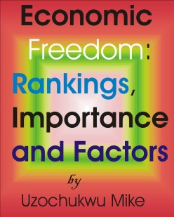 Economic Freedom: Rankings, Importance and Factors