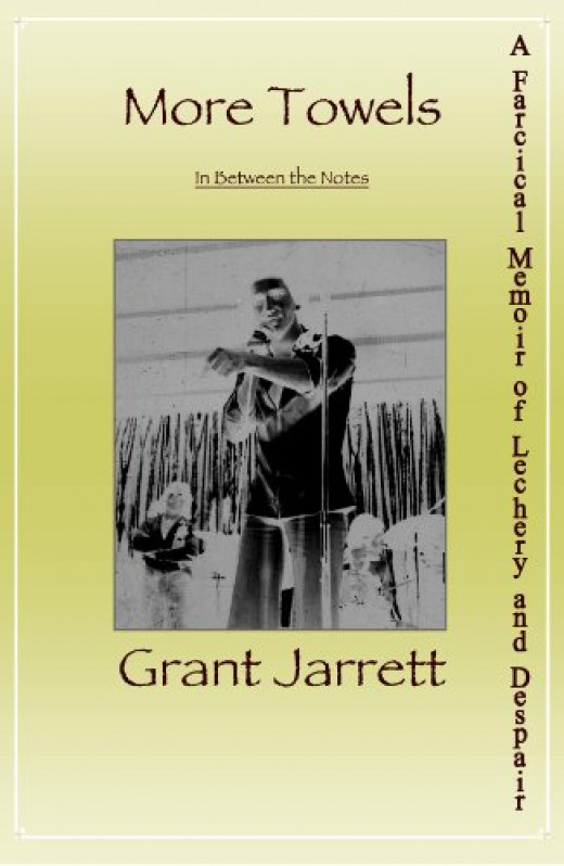 More Towels:  In Between the Notes by Grant Jarrett