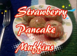 How to Make Strawberry Pancake Muffins With Syrup - Easy Recipe for Toddlers & Kids