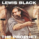 "Lewis Black ""The Prophet"""