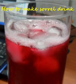Sorrel Drink: How To Make It The Jamaican Way