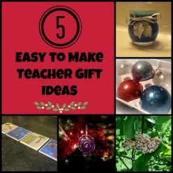 5 DIY Teacher Gift Ideas
