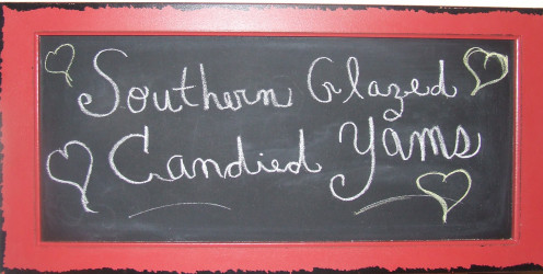 Chalk board Displaying The Title Southern Glazed Candied Yams