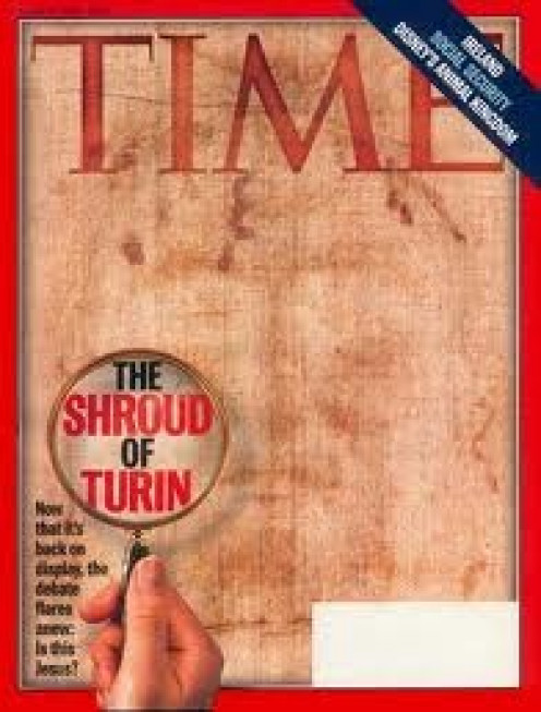 Everyone including Time magazine has investigating the Shroud of Turin.