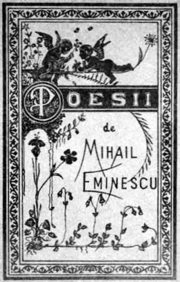 mihai eminescu 1850 1889 romania s greatest and Mihai eminescu, born mihail eminovici (15 january 1850 – 15 june 1889) was a   he is considered one of the greatest romanian playwrights and writers,.