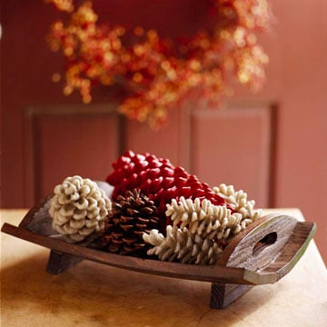 Spray pine cones for a homey touch