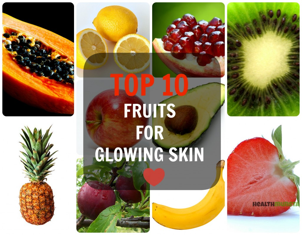 Top 10 Fruits For Glowing Skin Caloriebee