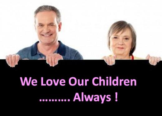 Parents Love Their Children ...Always