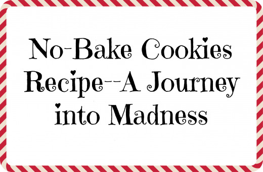 How the easiest cookie recipe can drive someone insane for the holidays.
