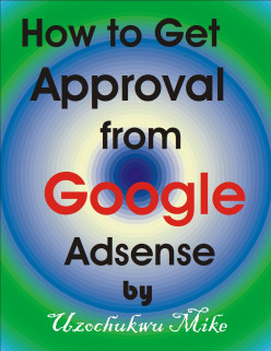 How to Get Approval from Google Adsense