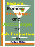 Job Evaluation: Reasons, Elements, Advantages and Disadvantages
