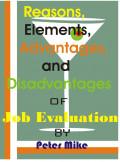 Job Evaluation: Reasons, Elements, Advantages and Disadvantages