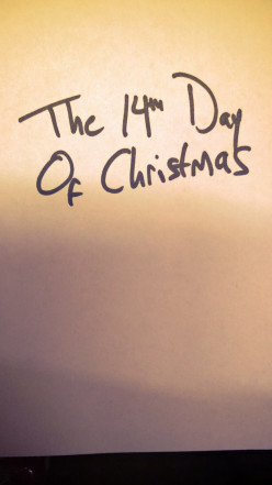 The 14th Day of Christmas