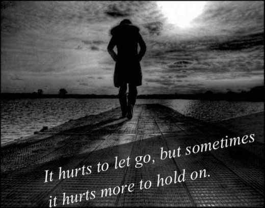 It hurts to let go, but sometimes it hurts more to hold.